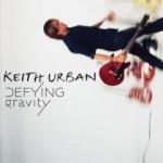 Keith Urban - Defying Gravity