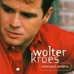 Wolter Kroes - Niemand Anders