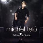Michel Teló - Balada Sertaneja